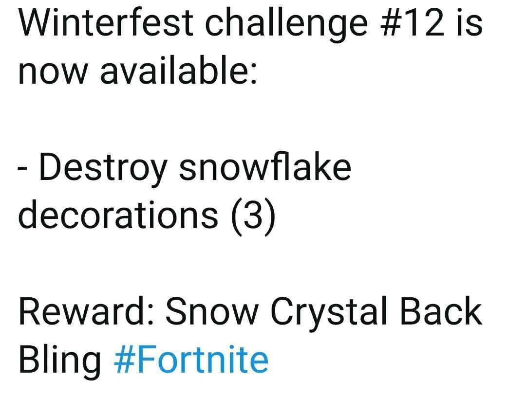 Fortnite Winterfest Day 12 Challenge Reward How To Destroy Snowflakes Decorations Locations Digistatement
